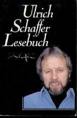 Ulrich Schaffer: Lesebuch