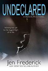 Undeclared (Woodlands Book 1)