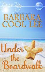 Under the Boardwalk (A Pajaro Bay Cozy Mystery + Sweet Romance)