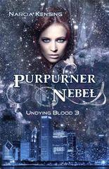 Undying Blood 3 - Purpurner Nebel