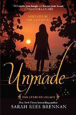 Unmade (Lynburn Legacy Book 3)