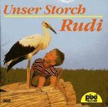 Unser Storch Rudi (pixi Nr. 668)