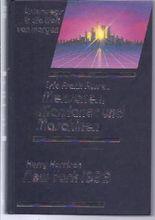 Unterwegs in die Welt von morgen, Menschen,  Marsianer und Maschinen; New York 1999