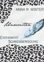 Unwritten - Experiment Schreibbewegung