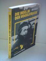 Uri Orlev: Die Insel in der Vogelstrasse [Taschenbuch] by Uri Orlev