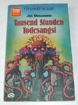 VAMPIR HORROR-ROMAN Taschenbuch Bd. 51, TAUSEND STUNDEN TODESANGST