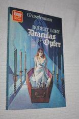 VAMPIR HORROR-ROMAN Taschenbuch Bd. 9, DRACULAS OPFER
