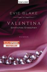 Valentina - Sinnliches Erwachen