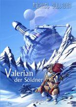 Valerian der Söldner