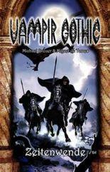 Vampir Gothic 13:Zeitenwende