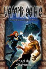 Vampir Gothic 16: Engel des Abgrunds