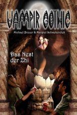 Vampir Gothic 18: Das Nest der Zhi
