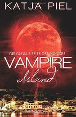 Vampire Island - Die dunkle Seite des Mondes