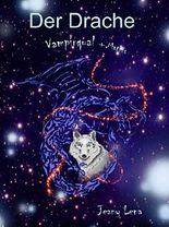 Vampirqual (Der Drache Buch 3)