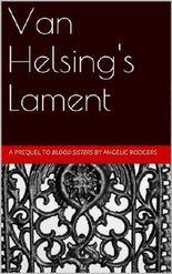 Van Helsing's Lament (The Olivia Chronicles Book 0)