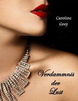 Verdammnis der Lust / Bd. 1
