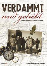 Verdammt und geliebt.: Erinnerungen eines Fremdenlegionärs von Wolf-R. Barthel (2011) Broschiert