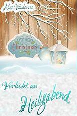 Verliebt an Heiligabend: Weihnachtsnovelle