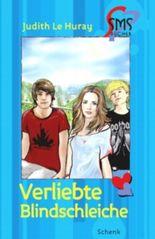 Verliebte Blindschleiche (SMS-Bücher)