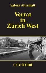Verrat in Zürich West