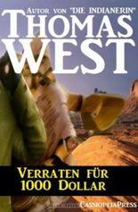 Verraten für 1000 Dollar (Western)