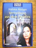 Vertreibung aus dem Paradies - Meine lange Flucht aus Palästina