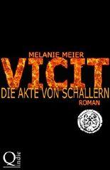 Vicit - Die Akte von Schallern