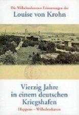 Vierzig Jahre in einem deutschen Kriegshafen, Heppens - Wilhelmshaven