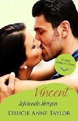 Vincent - Lehrende Herzen