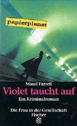 Violet taucht auf. Kriminalroman . = Skid, Fischer 11555 ; 9783596115556
