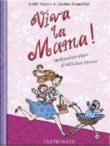 Viva la Mama!