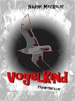 Vogelkind: Psychothriller