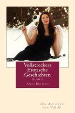 Vollstreckers Erotische Geschichten II (Vollstreckers Erotische Geschiten)