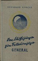 Vom Schiffsjungen zum Fallschirmjäger-General