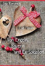 Von Engeln, Bayern und Ex-Soldaten: 3 Geschichten vom Suchen und Finden der Liebe