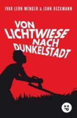 Von Lichtwiese nach Dunkelstadt (Fantasy-Abenteuer)