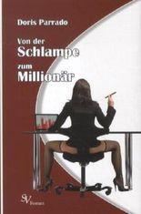 Von der Schlampe zum Millionär