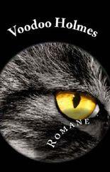 Voodoo Holmes Romane
