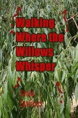 Walking Where the Willows Whisper (Little Wychwell Mysteries)