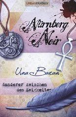 Wanderer zwischen den Ewigkeiten 1-4: Nürnberg Noir