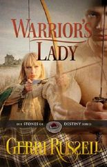 Warrior's Lady (The Stones of Destiny Series)