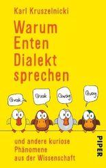 Warum Enten Dialekt sprechen