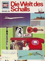 Was ist Was --- Die Welt des Schalls --- Band 28