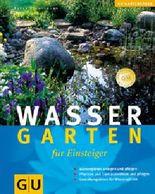 Wassergarten für Einsteiger (GU Natur Spezial)