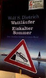 Wattläufer / Eiskalter Sommer