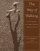Way of Walking: Eastern Strategies for Vitality, Longevity, and Peace of Mind