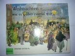 Weihnachten - wie es früher einmal war