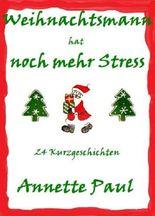 Weihnachtsmann hat noch mehr Stress