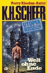Welt ohne Ende Utopia-Bestseller Perry Rhodan-Autor
