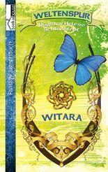 Weltenspur - Witara